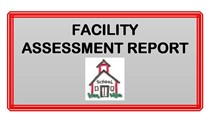 Facility Assessment Report
